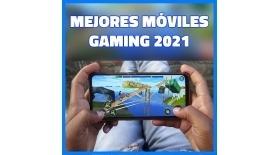 Los MEJORES smartphones GAMING para jugar en 2021