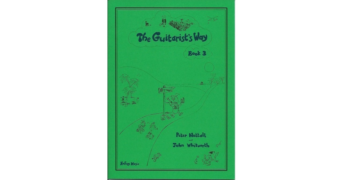 The Guitarist Way Book 3 Peter Nuttall John Whitworth for Classical guitar