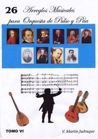 Tomo Vi: 26 Arreglos Musicales