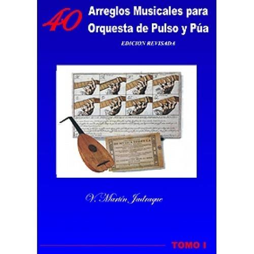Tomo I: 40 Arreglos Musicales