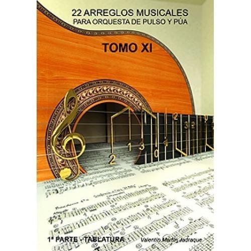 Tomo XI: 22 Arreglos Musicales