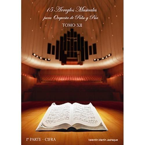 Tomo XII: 15 Arreglos Musicales