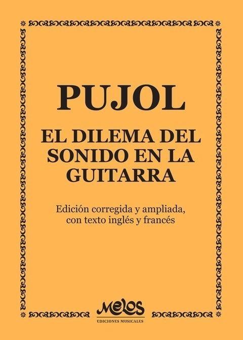 Libro El Dilema Del Sonido En La Guitarra Pujol