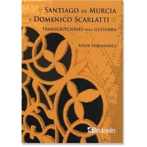 Santiago de Murcia y Domenico Scarlatti
